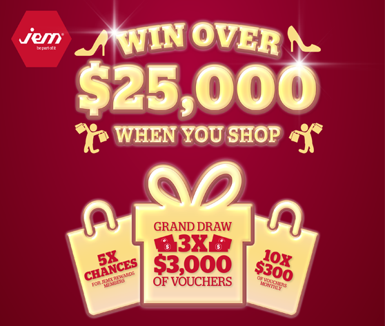 Jem Win Over 25 000 When You Shop At Jem